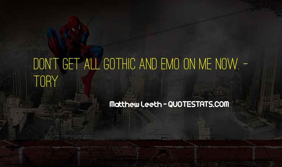 Matthew Leeth Quotes #1351247