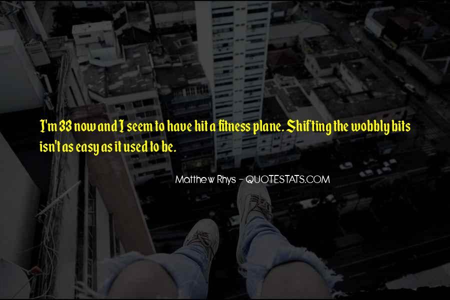 Matthew Rhys Quotes #1033241