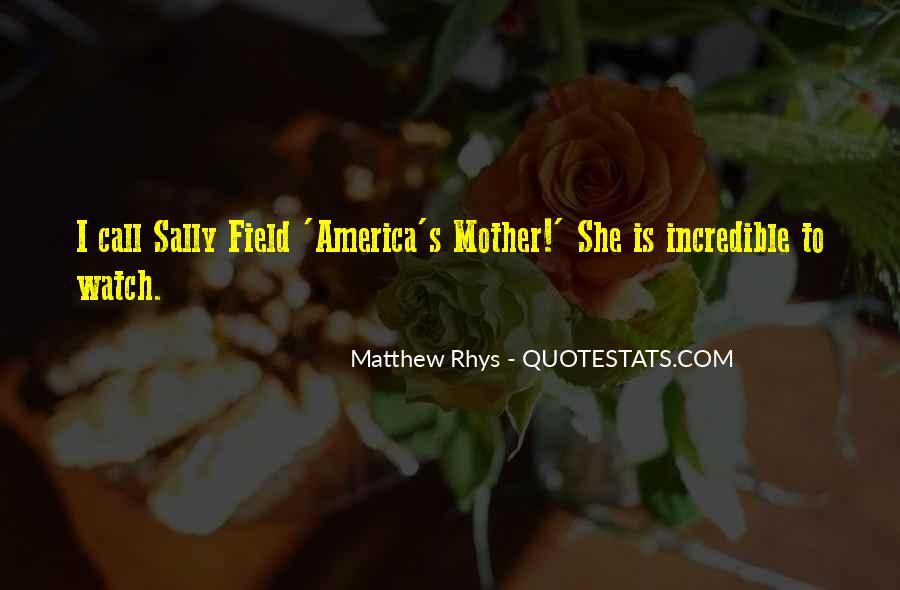 Matthew Rhys Quotes #1062531