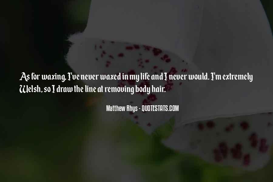 Matthew Rhys Quotes #1226294