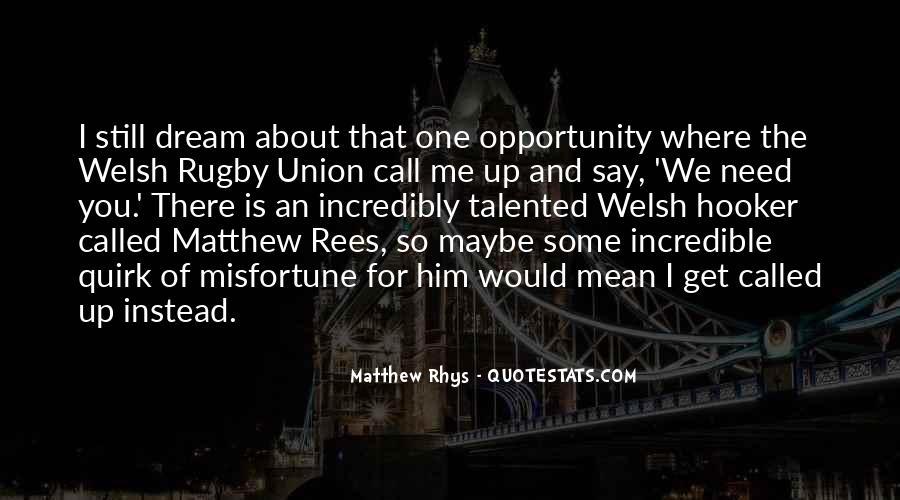 Matthew Rhys Quotes #1538188