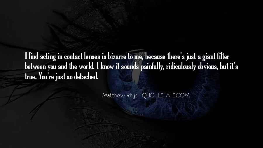 Matthew Rhys Quotes #358614