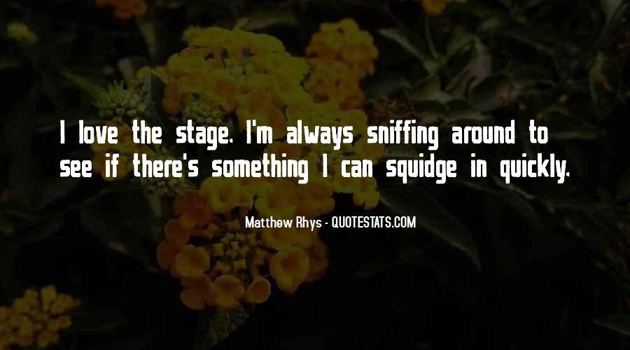 Matthew Rhys Quotes #47788