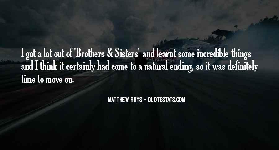 Matthew Rhys Quotes #516576