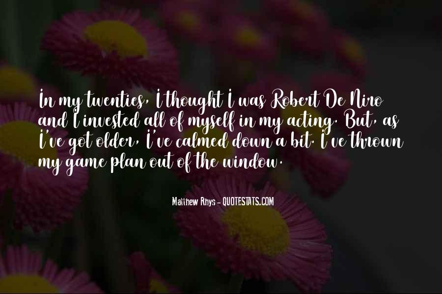 Matthew Rhys Quotes #661046