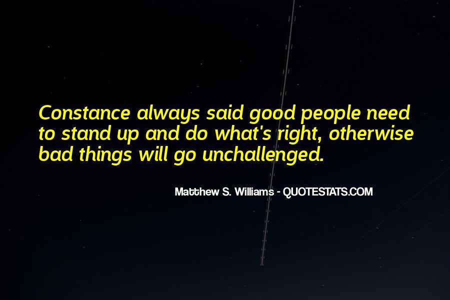 Matthew S. Williams Quotes #1336394