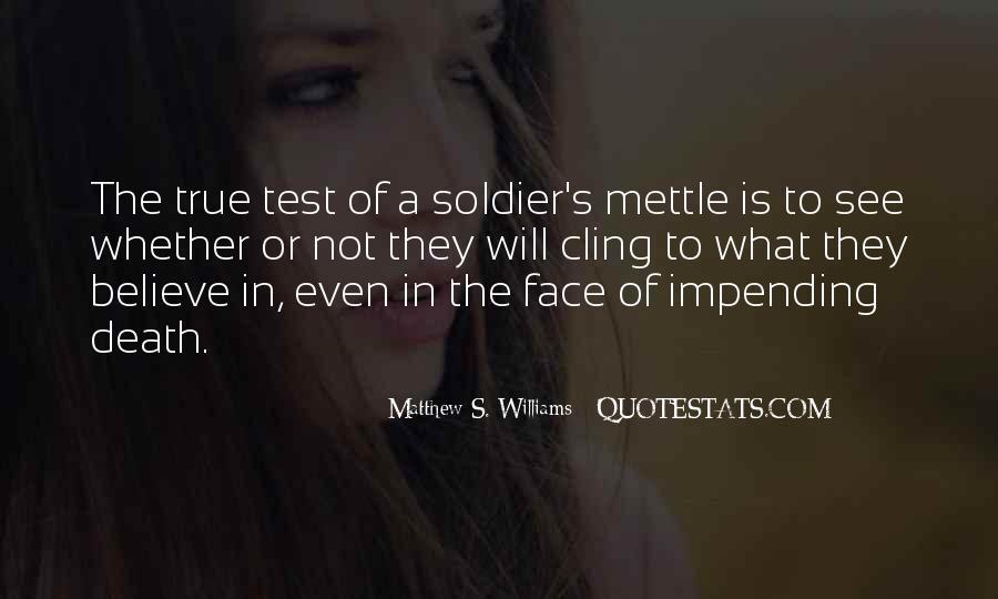 Matthew S. Williams Quotes #1744713