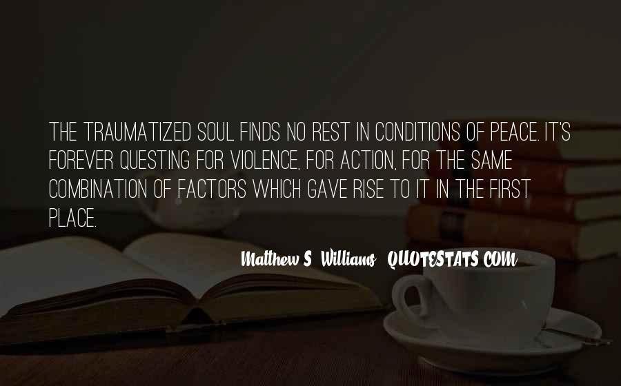 Matthew S. Williams Quotes #481133