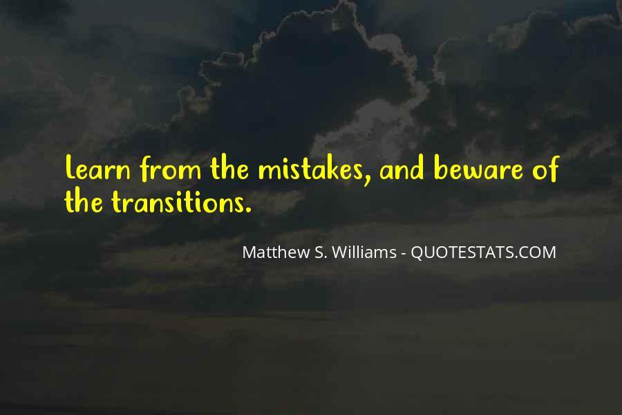 Matthew S. Williams Quotes #648484