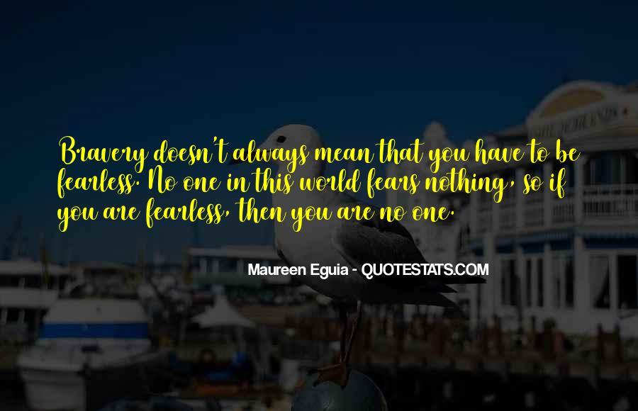 Maureen Eguia Quotes #758957