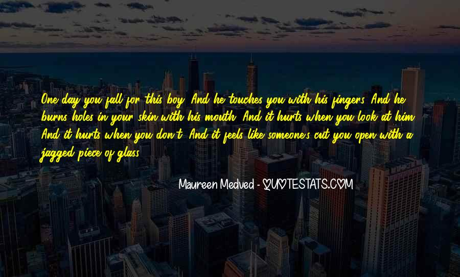 Maureen Medved Quotes #879948