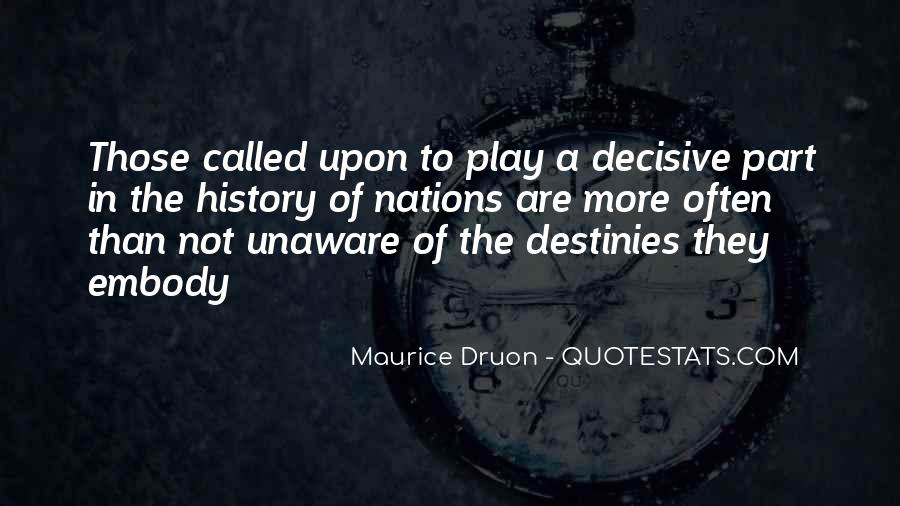 Maurice Druon Quotes #1435623