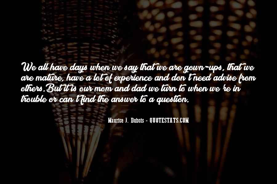 Maurice J. Dubois Quotes #691969