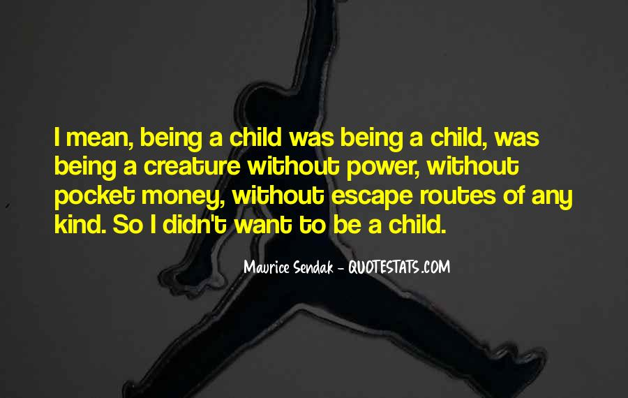 Maurice Sendak Quotes #1025177