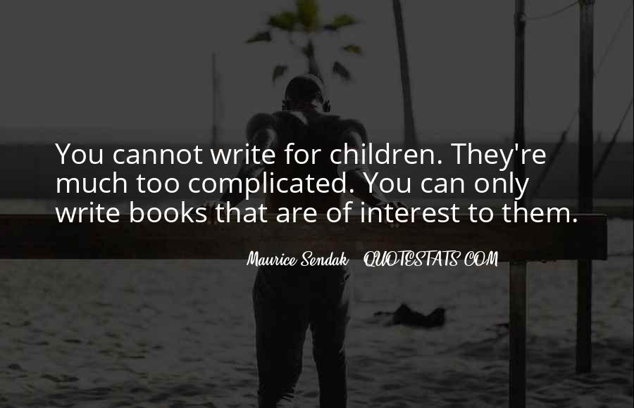 Maurice Sendak Quotes #1117842