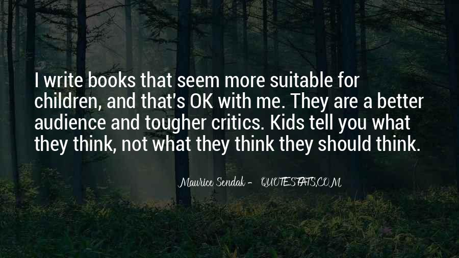 Maurice Sendak Quotes #1271310