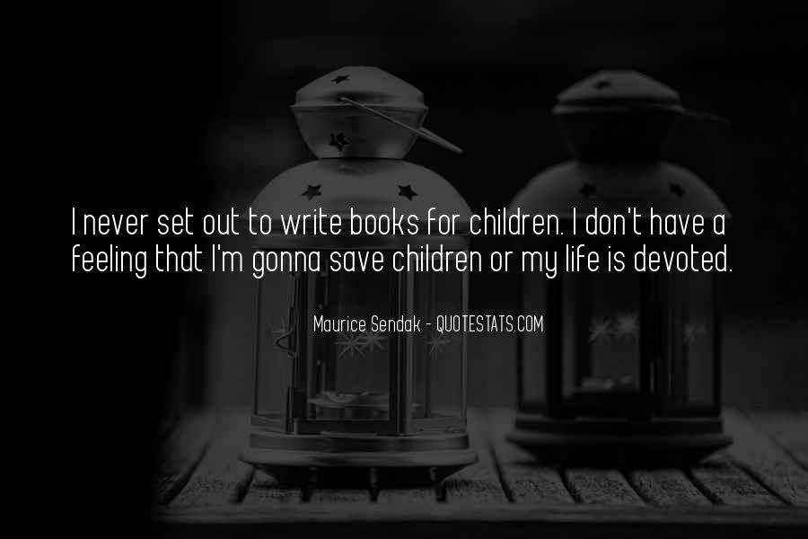 Maurice Sendak Quotes #1364348