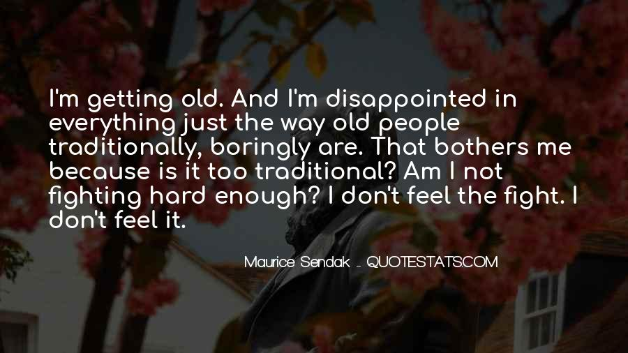 Maurice Sendak Quotes #1440782