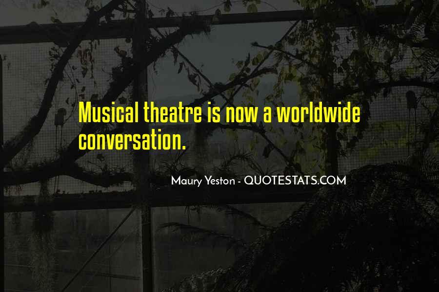 Maury Yeston Quotes #589641