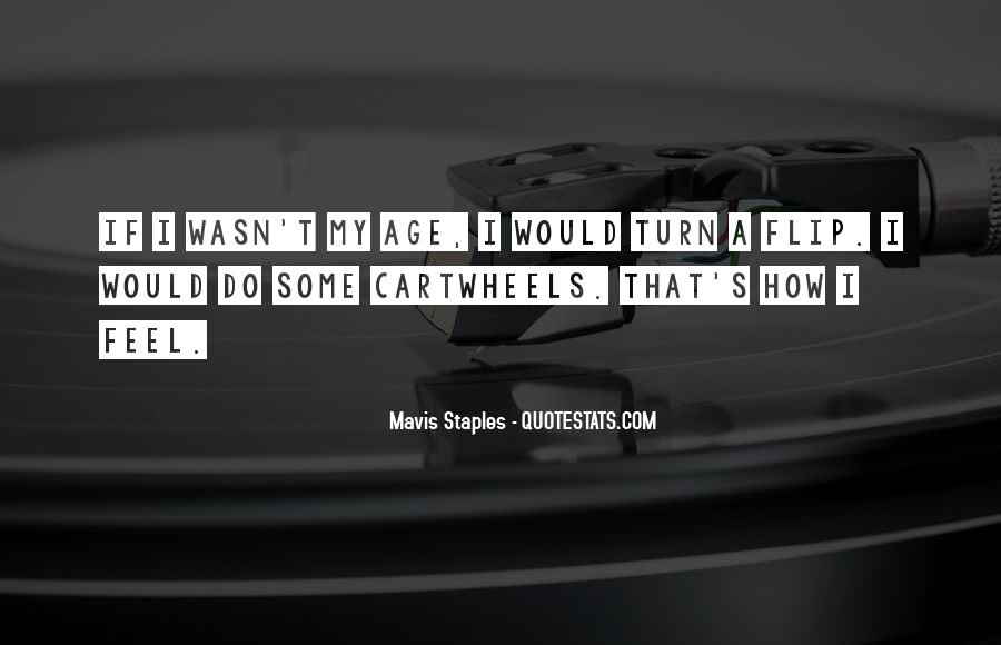 Mavis Staples Quotes #1508109