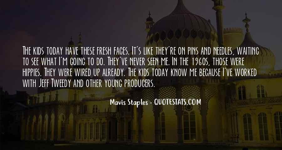 Mavis Staples Quotes #1744315