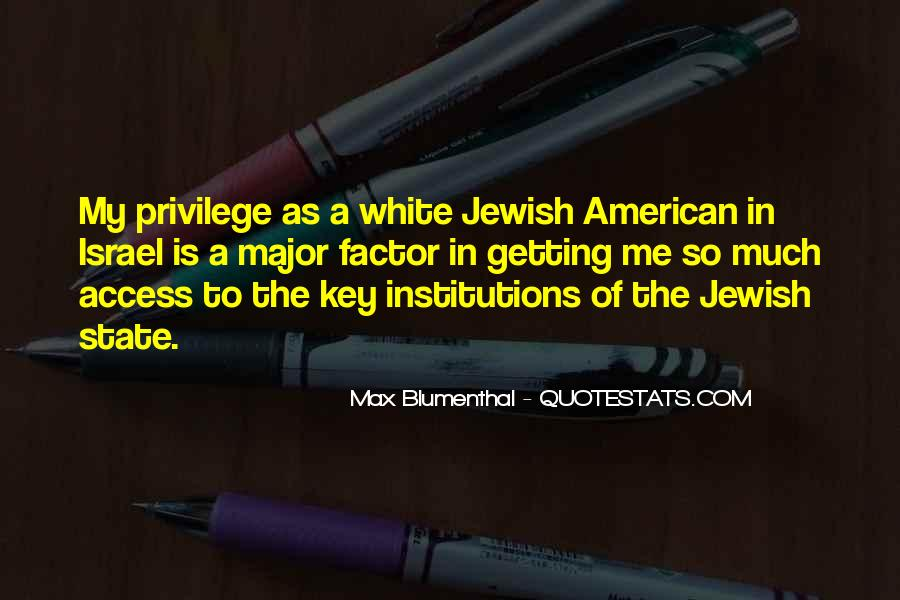 Max Blumenthal Quotes #482801