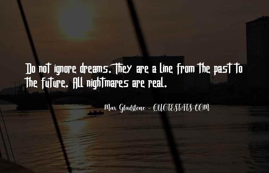 Max Gladstone Quotes #111778