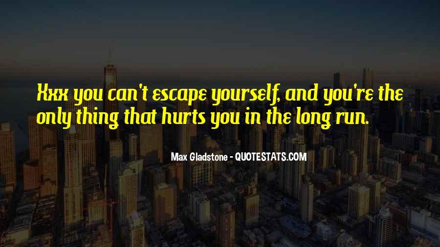 Max Gladstone Quotes #1319277