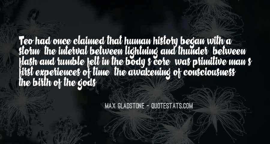 Max Gladstone Quotes #1334568