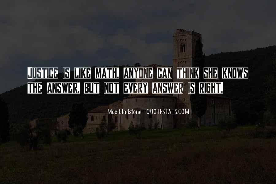 Max Gladstone Quotes #134948