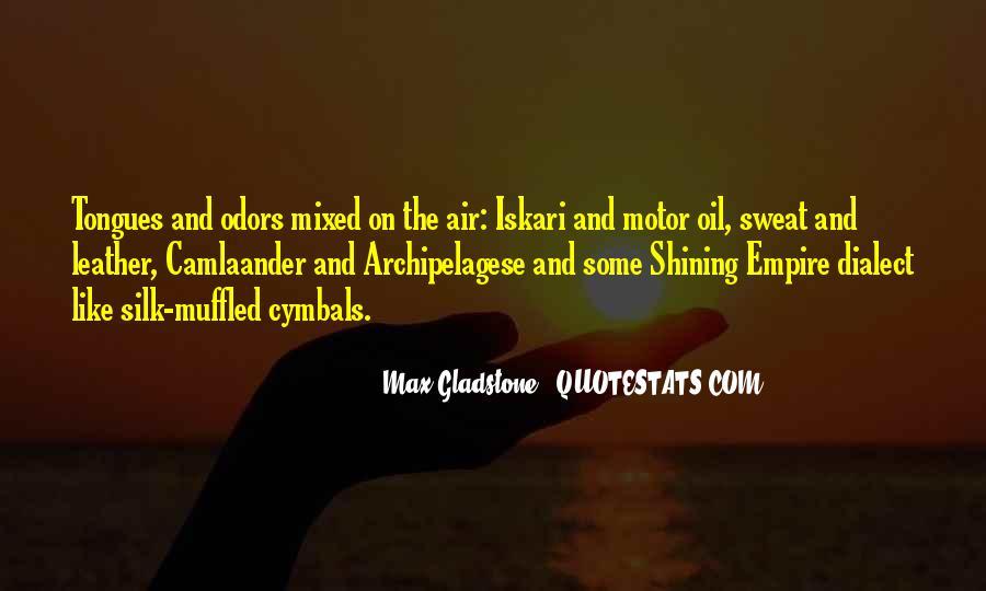 Max Gladstone Quotes #1399741