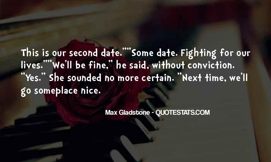 Max Gladstone Quotes #1579672