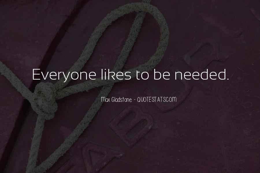 Max Gladstone Quotes #1770204