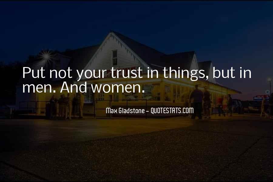 Max Gladstone Quotes #1841184