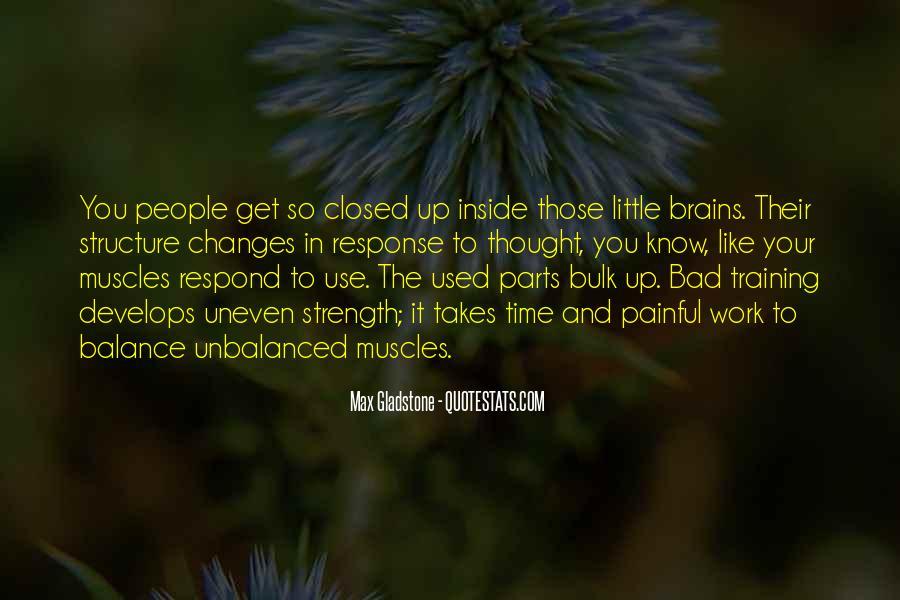 Max Gladstone Quotes #252171