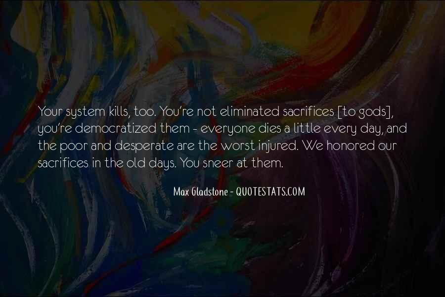 Max Gladstone Quotes #267398