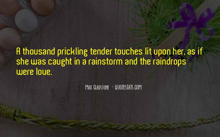Max Gladstone Quotes #335091