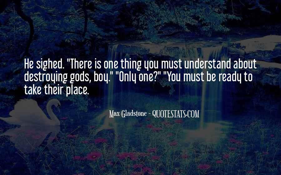 Max Gladstone Quotes #452600