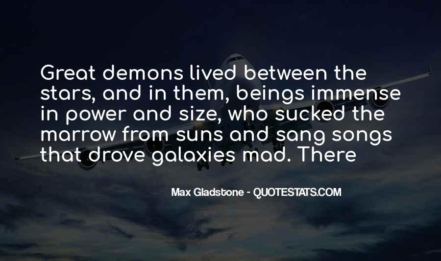 Max Gladstone Quotes #48030