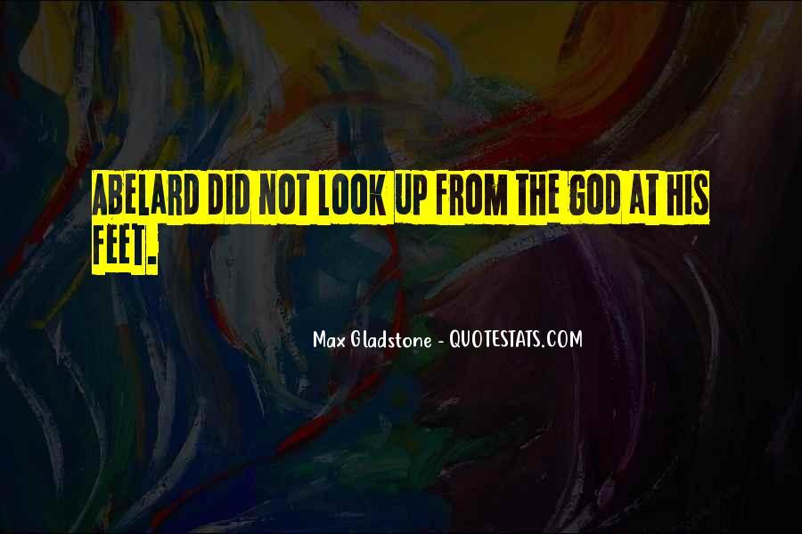 Max Gladstone Quotes #69945
