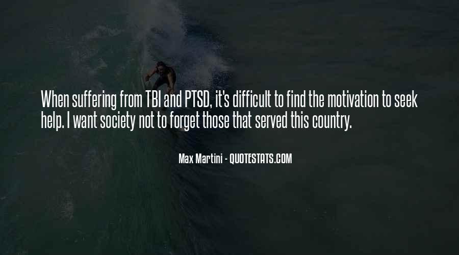 Max Martini Quotes #1694308