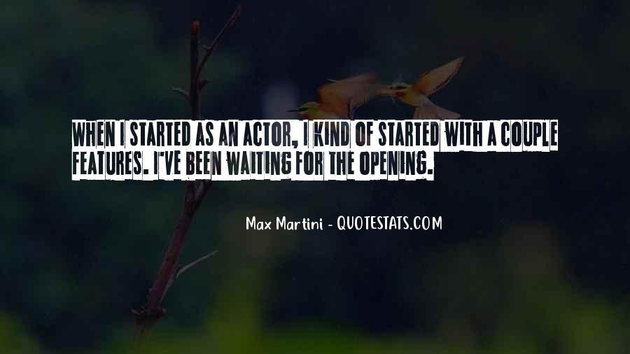 Max Martini Quotes #926854