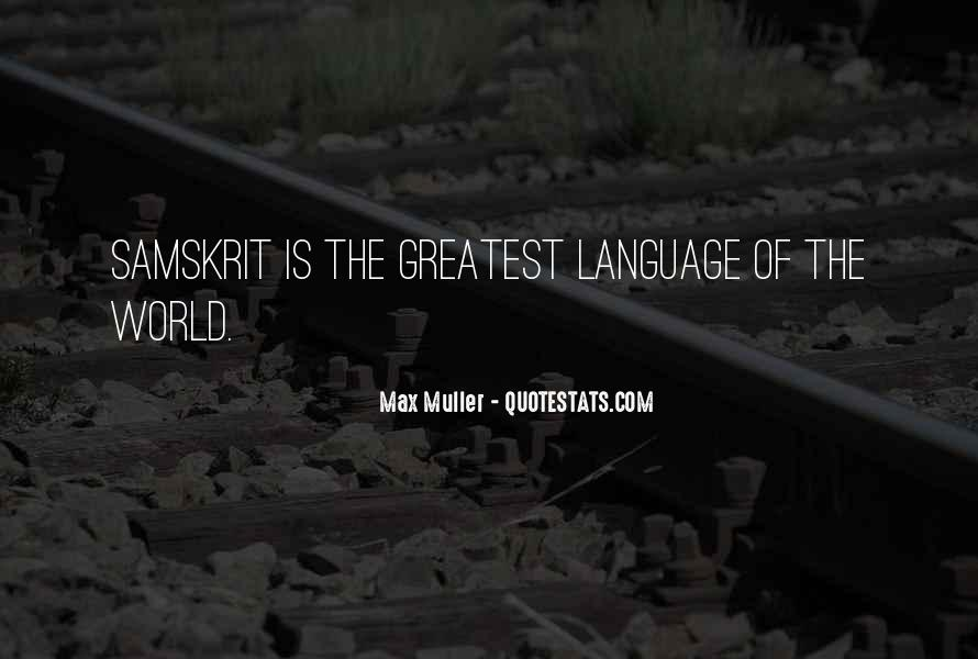 Max Muller Quotes #1190058