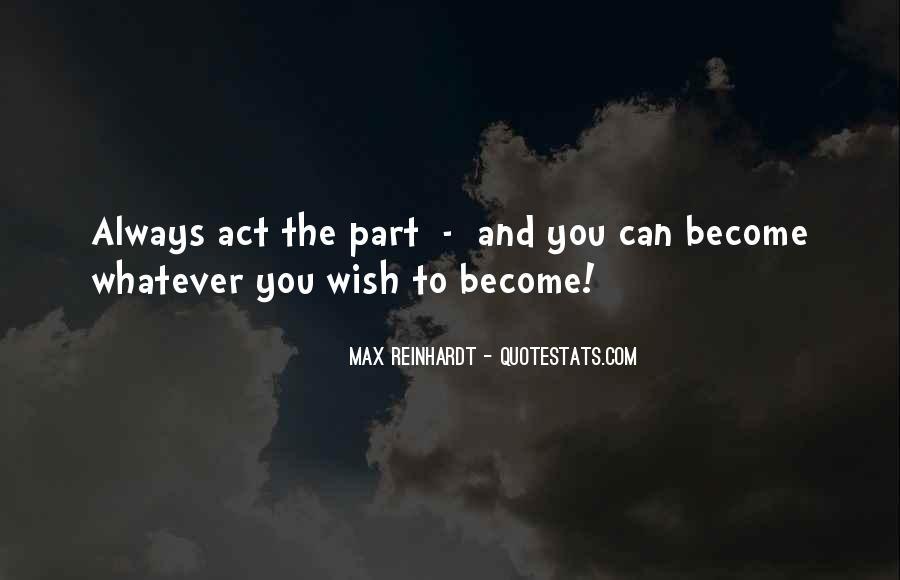 Max Reinhardt Quotes #777301