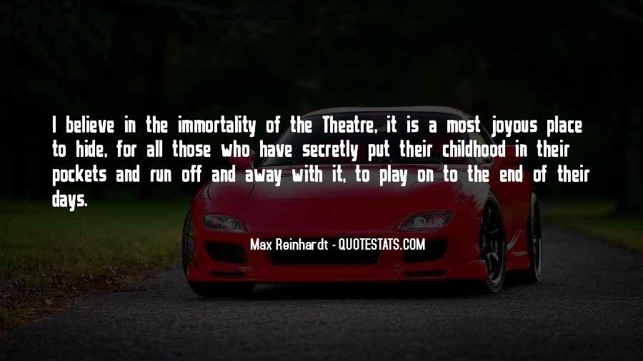 Max Reinhardt Quotes #986301