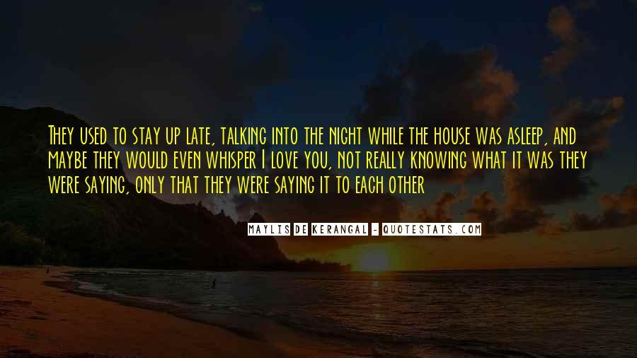 Maylis De Kerangal Quotes #1088156