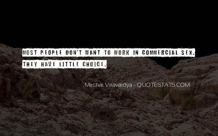 Mechai Viravaidya Quotes #1193934
