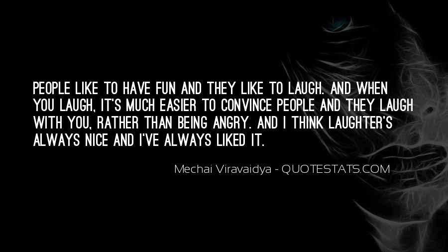 Mechai Viravaidya Quotes #515208