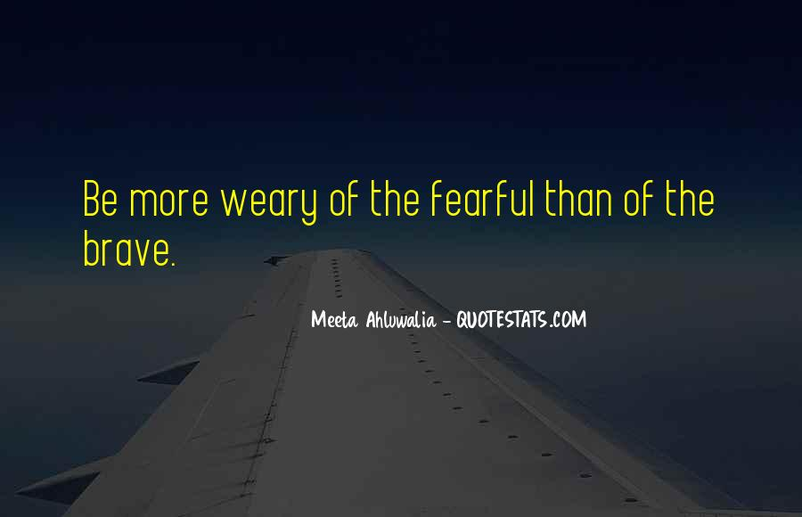 Meeta Ahluwalia Quotes #255869