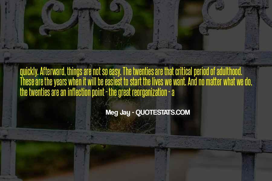 Meg Jay Quotes #1182494